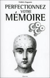 Perfectionnez votre mémoire - Couverture - Format classique