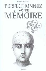 Perfectionnez votre mémoire - Intérieur - Format classique