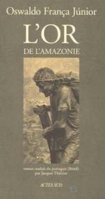 L'Or De L'Amazonie - Couverture - Format classique