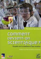 Comment naissent les vocations scientifiques ? enquête sur la naissance d'une vocation - Intérieur - Format classique