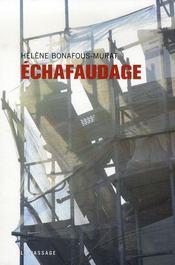 Echafaudages - Intérieur - Format classique