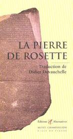 La pierre de Rosette - Intérieur - Format classique