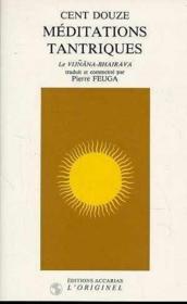 Cent douze meditations tantriques - Couverture - Format classique