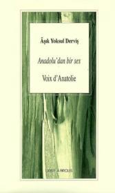 Voix d'anatolie ; anadolu'dan bir ses ; traduction - Couverture - Format classique