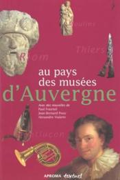 Au pays des musées d'Auvergne - Couverture - Format classique