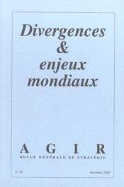 Revue Agir T.15 ; Divergences Et Enjeux Mondiaux - Intérieur - Format classique