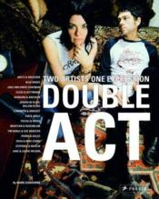 Double Act: Two Artists One Expression /Anglais - Couverture - Format classique