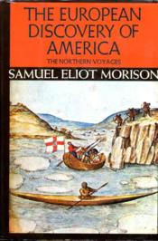 The European discovery of America : the northern voyages, A.D. 500-1600. - Couverture - Format classique