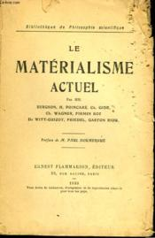 Le Materialisme Actuel. Collection : Bibliotheque De Philosophie Scientifique. - Couverture - Format classique