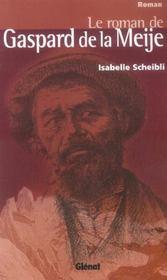 Le roman de Gaspard de la Meije - Intérieur - Format classique