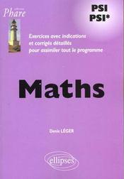 Maths Psi Psi* Exercices Avec Indications Et Corriges Detailles Pour Assimiler Tout Le Programme - Intérieur - Format classique