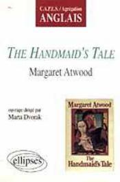 The Handmaid'S Tale Margaret Atwood Capes/Agregation Anglais - Intérieur - Format classique