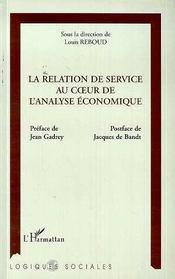 La Relation De Service Au Coeur De L'Analyse Economique - Intérieur - Format classique
