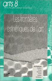 Les frontières esthétiques de l'art - Couverture - Format classique