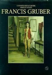 Francis Gruber - Couverture - Format classique