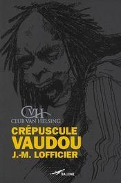 Crépuscule vaudou - Intérieur - Format classique