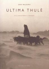 Ultima Thule, De La Decouverte A L'Invasion - Intérieur - Format classique