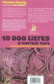 10000 litres d'horreur pure ; modeste contribution à une sous-culture - 4ème de couverture - Format classique