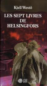 Les Sept Livres D'Helsingfors - Couverture - Format classique