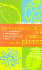 Les nouveaux succes de la medecine par les plantes - Intérieur - Format classique