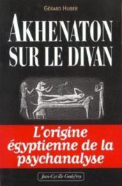 Akhenaton Sur Le Divan - Couverture - Format classique