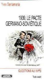 1939, le pacte germano-sovietique - Couverture - Format classique