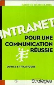 Intranet. Pour Une Communication Réussie - Couverture - Format classique