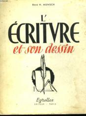 L'ECRITURE ET SON DESSIN. 7e EDITION. ENSEIGNEMENT TECHNIQUE ET PROFESSIONNEL. - Couverture - Format classique