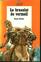 Le Prince Eric I. Le Bracelet De Vermeil. - Couverture - Format classique