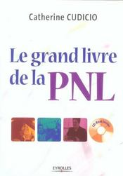 Le Grand Livre De La Pnl Avec 1 Cd Room - Intérieur - Format classique