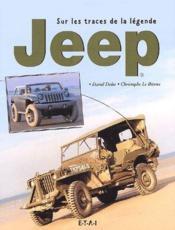 Jeep ; sur les traces de la légende - Couverture - Format classique