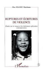 Ruptures Et Ecritures De Violence. Etudes Sur Le Roman - Couverture - Format classique