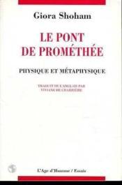 Le Pont De Promethee - Couverture - Format classique