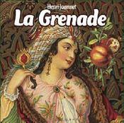De la grenade et du grenadier - Intérieur - Format classique