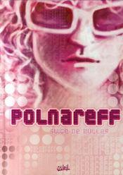 Polnareff ; métamorphoses - Intérieur - Format classique