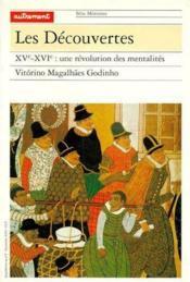 Les découvertes ; XVe-XVIe : une révolution des mentalités - Couverture - Format classique