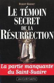 Temoin Secret De La Resurrection (Le) - Intérieur - Format classique