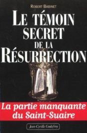 Temoin Secret De La Resurrection (Le) - Couverture - Format classique