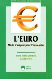 L'Euro ; Mode D'Emploi Pour L'Entreprise - Couverture - Format classique