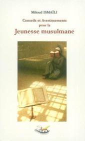 Conseil et avertissement pour la jeunesse musulmane - Couverture - Format classique