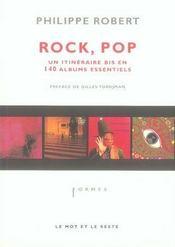 Rock, pop ; un itineraire bis en 140 albums essentiels - Intérieur - Format classique