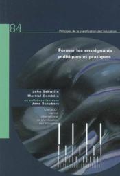 Former les enseignants : politiques et pratiques - Couverture - Format classique