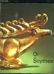 Or Des Scythes. Tresors Des Musees Sovietiques. - Couverture - Format classique