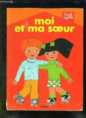 Moi Et Ma Soeur. - Couverture - Format classique