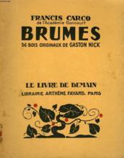 Brumes. 36 Bois Originaux De Gaston Nick. Le Livre De Demain N° 221. - Couverture - Format classique