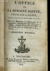 L'Office De La Semaine Sainte, Francais Et Latin Selon Le Missel Et Breviaire Romain - Couverture - Format classique
