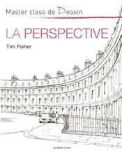 Vente livre :  La perspective  - Timothy Fisher