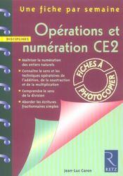 Une Fiche Par Semaine ; Operations Et Numération ; Ce2 ; Fiches A Photocopier - Intérieur - Format classique