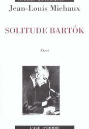 La Solitude Bartok - Intérieur - Format classique