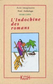 L'Indochine Des Romans - Couverture - Format classique